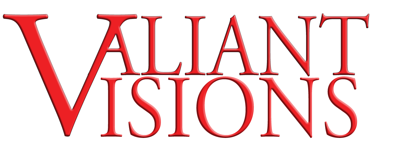 Valiant Visions